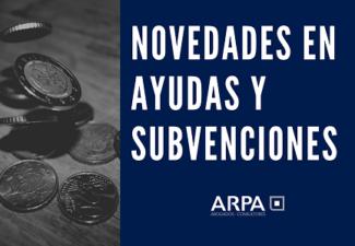 Novedades en materia de ayudas y subvenciones 2021