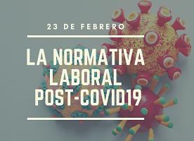 La normativa laboral post-covid 19